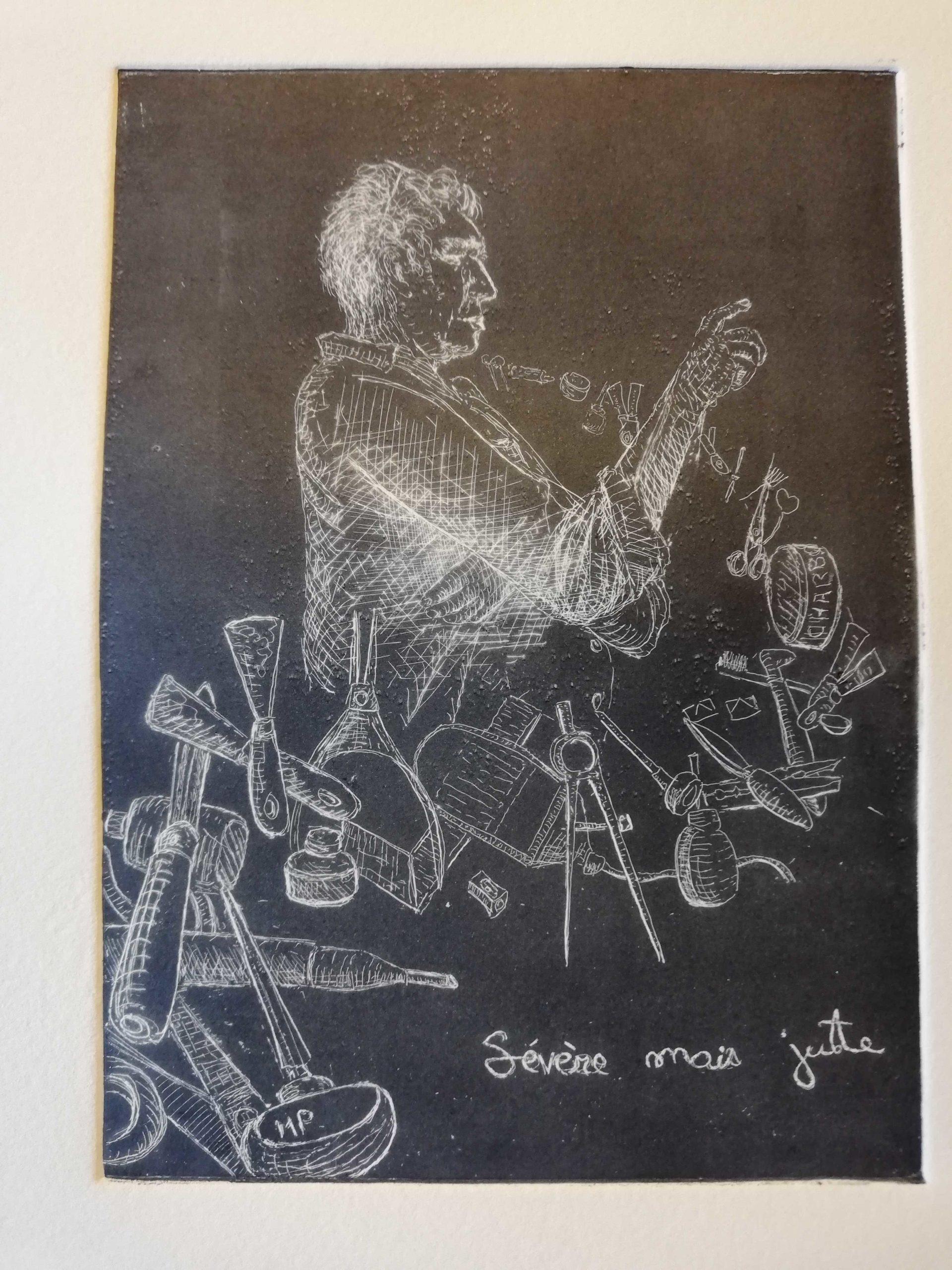 Sévère mais juste noir engrave by Michel Puharré 2019
